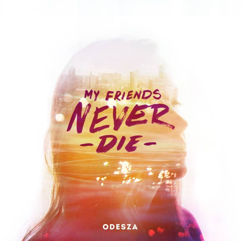 Odesza 'My Friends Never Die' Cover Art - Credit: Odesza